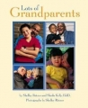 Lots of Grandparents: Shelley Rotner
