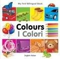 My First Bilingual Book COLOURS