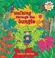 Walking Thru the Jungle; Debbie Harter