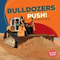 Construction Zone: Bulldozers