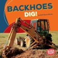 Construction Zone: Backhoes