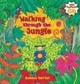 Walking Thru the Jungle; Debbie Harter