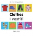 My First Bilingual Book - CLOTHES
